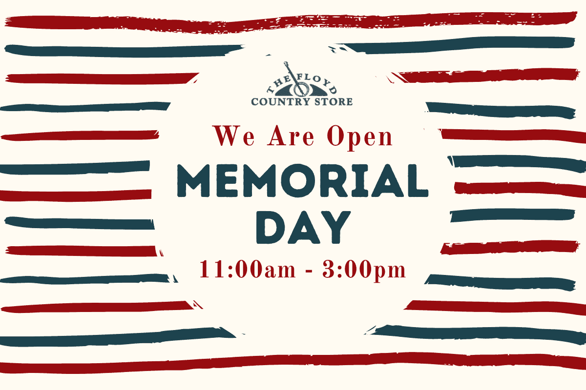 We are open Memorial Day 11-3