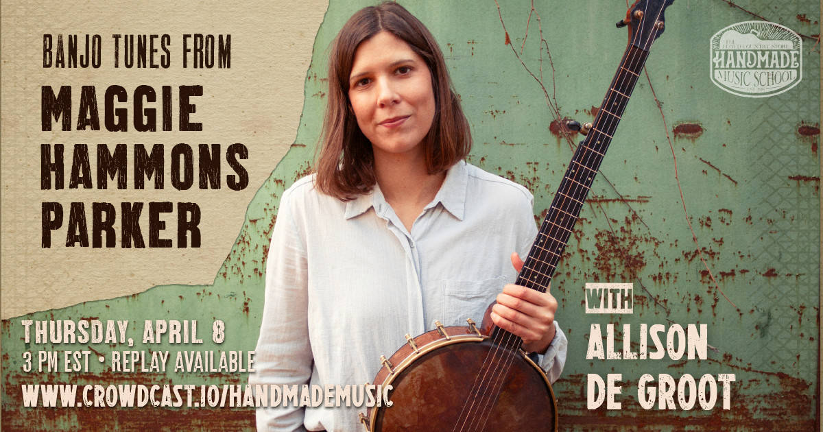 Old Time Banjo with Allison de Groot: Tunes from Maggie Hammons Parker