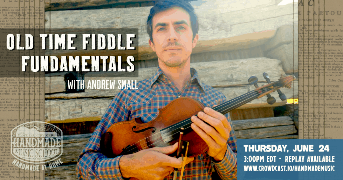 Old Time Fiddle Fundamentals with Andrew Small