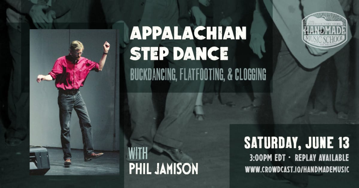 Appalachian Step Dance with Phil Jamison Banner