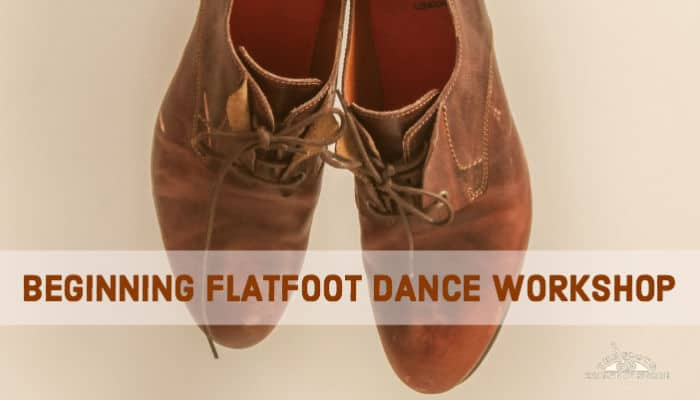 Beginning Flatfoot Dance Workshop
