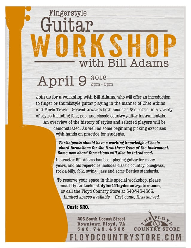 Fingerstyle Guitar Workshop With Bill Adams The Floyd Country Store