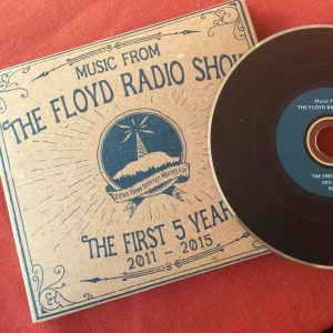 Music From the Floyd Radio Show – The First 5 Years