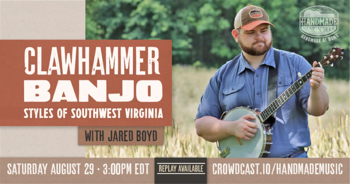 Clawhammer Banjo Styles of Southwest Virginia with Jared Boyd