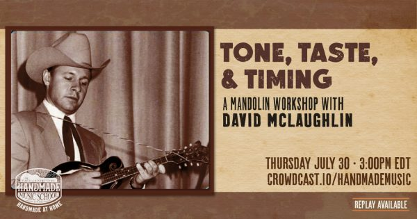 Tone, Taste, and Timing: A Mandolin Workshop with David McLaughlin