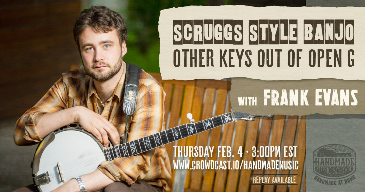 Scruggs-Style Banjo: Other Keys Out of Open G with Frank Evans