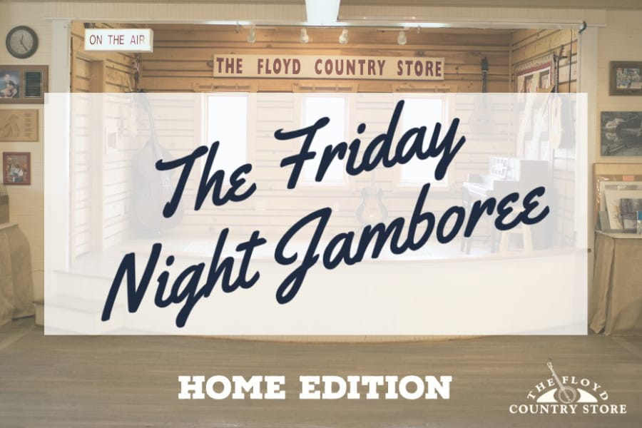 Friday Night Jamboree Home Edition