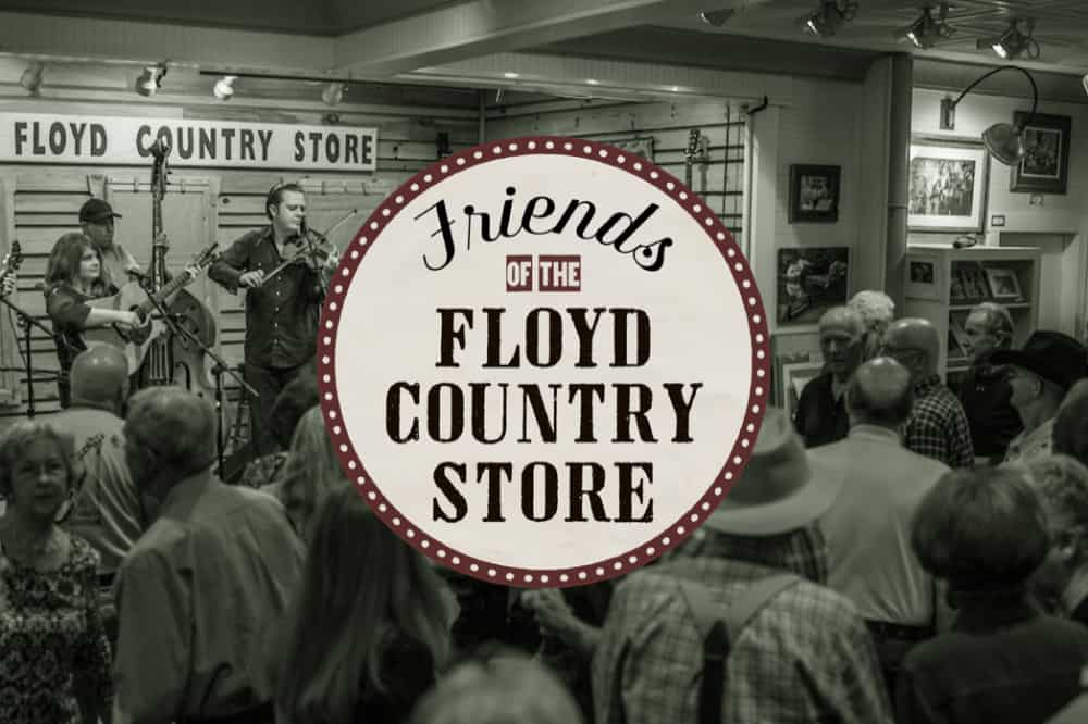 Friends of the Floyd Country Store