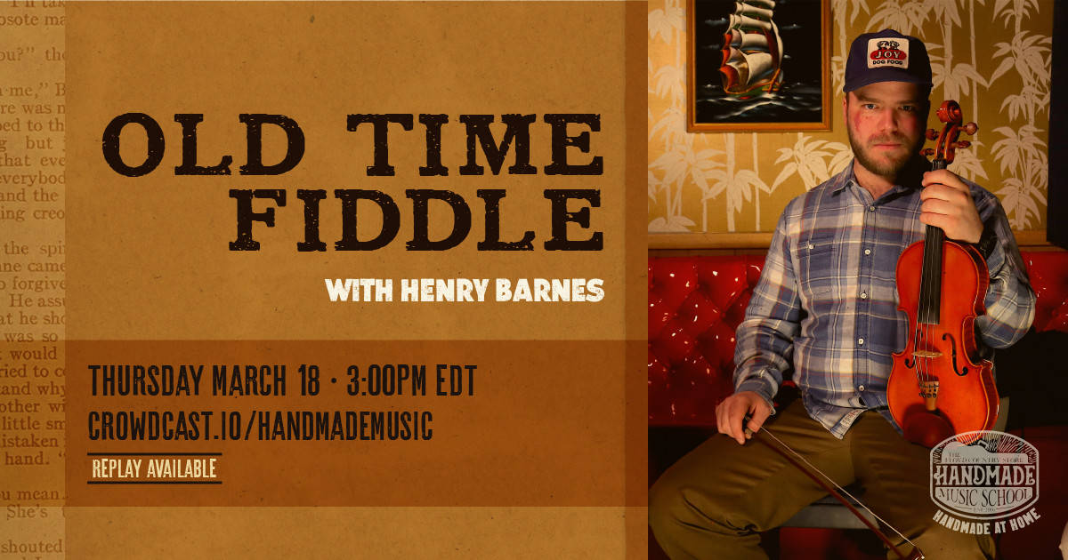 Old Time Fiddle with Henry Barnes 2021-03-18