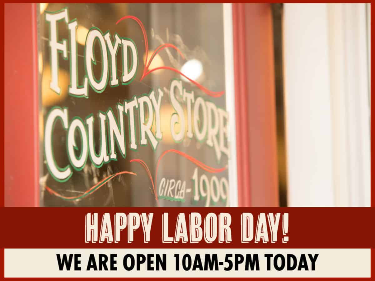 Labor Day Hours 10am-5pm