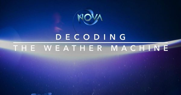 Decoding the Weather Machine