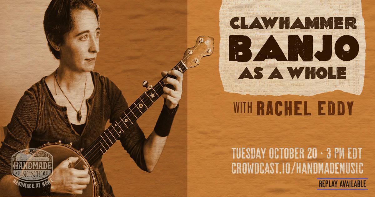 Banjo As A Whole with Rachel Eddy