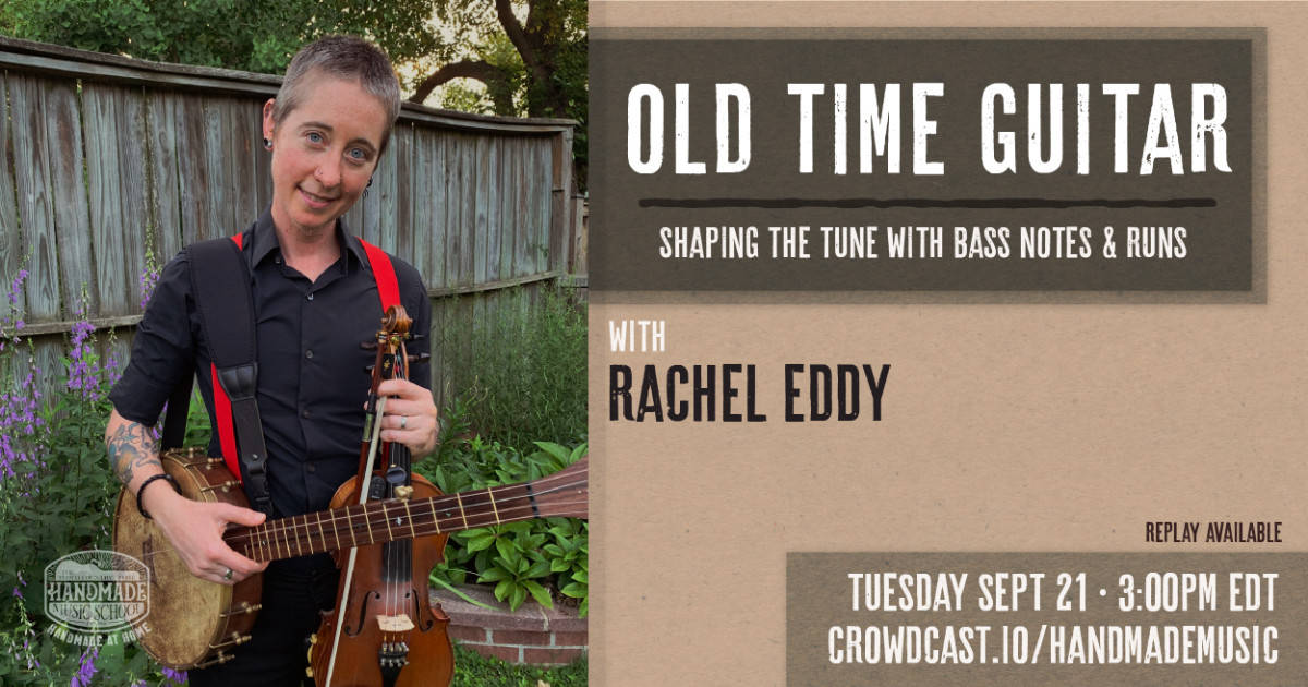 Rachel Eddy Old Time Guitar 2021-09-21
