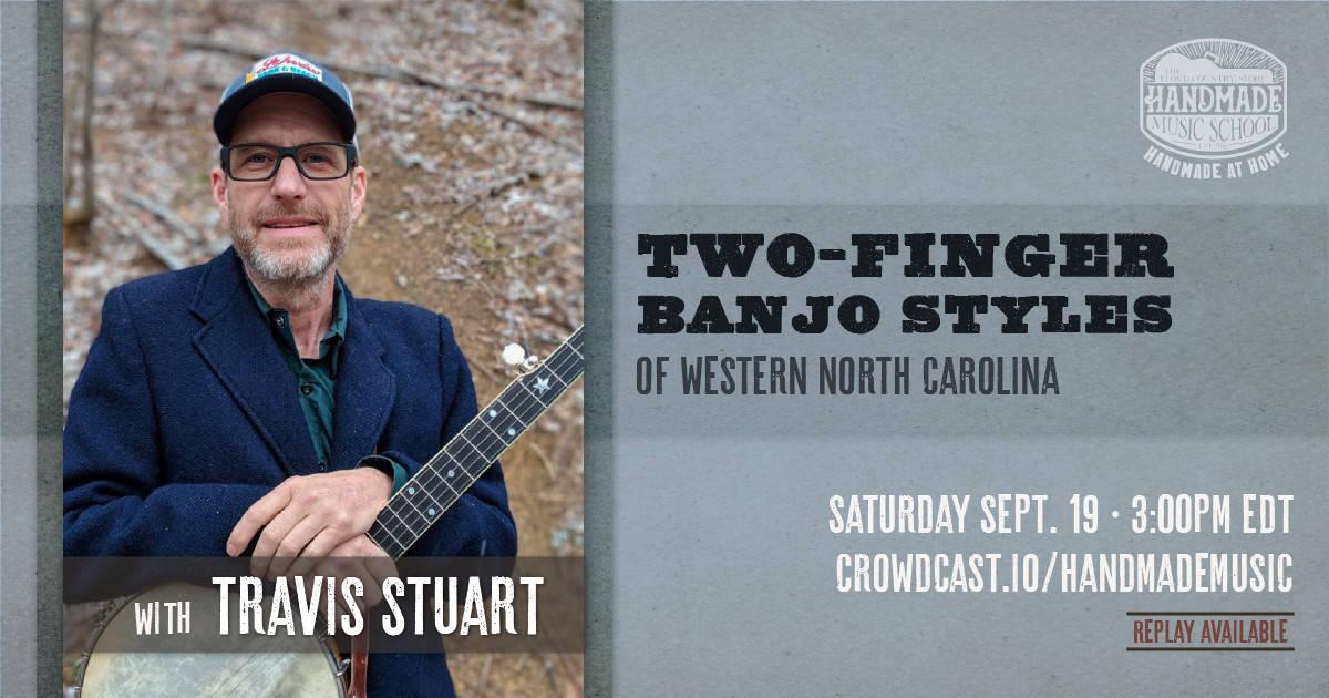 Two-Finger Banjo with Travis Stuart
