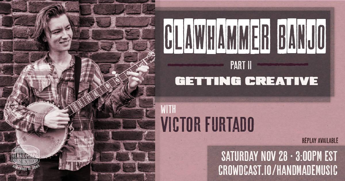 Clawhammer Banjo Workshop with Victor Furtado