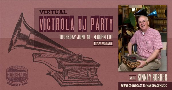 Virtual Victrola DJ Party with Kinney Rorrer Banner