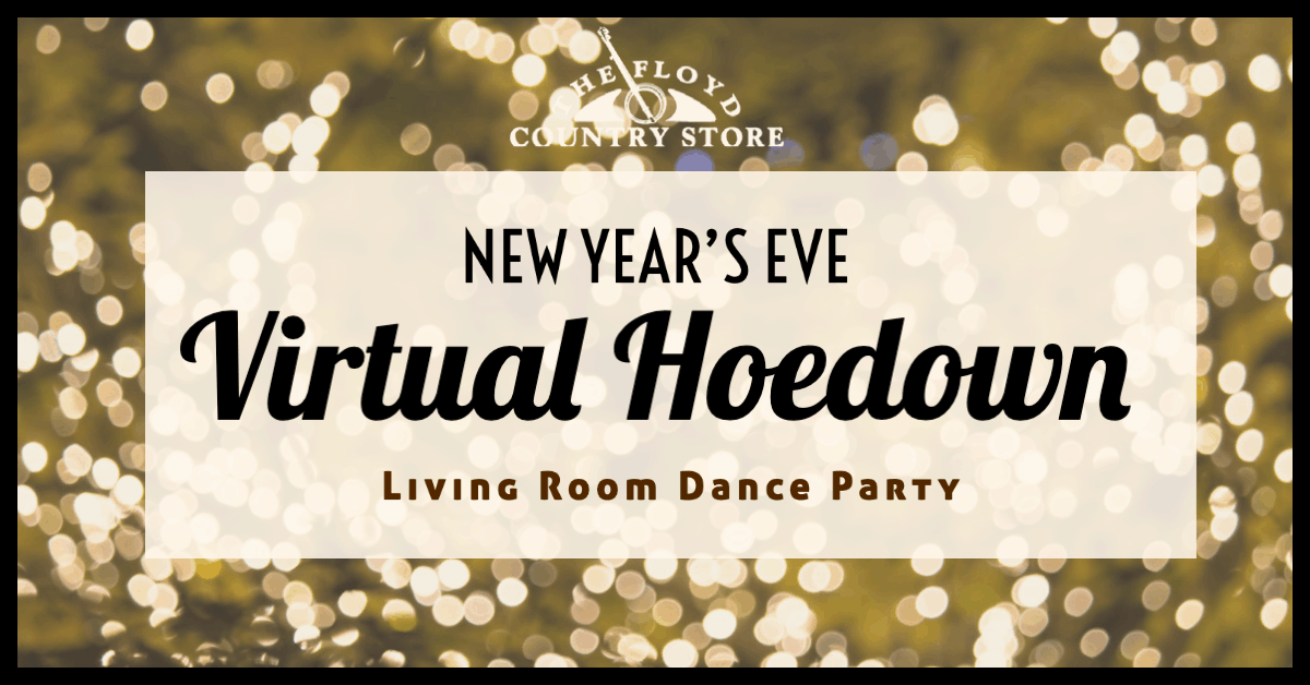 New Year's Eve Virtual Hoedown 2021