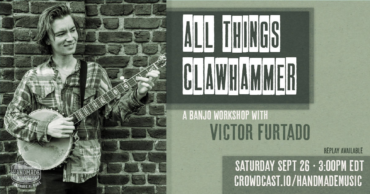 All Things Clawhammer with Victor Furtado